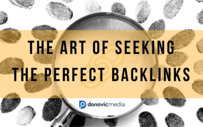The Art of Seeking the Perfect Backlinks