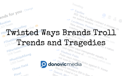 Twisted Ways Brands Troll Trends and Tragedies
