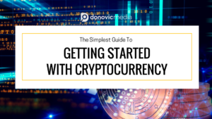 The Simplest Guide To Getting Started With Cryptocurrency